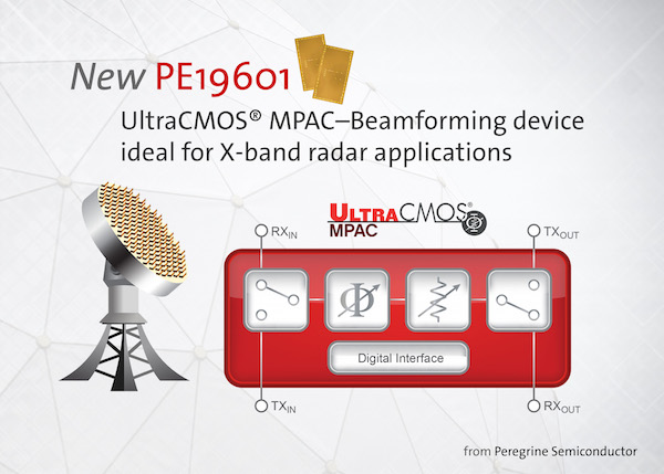 Peregrine Semiconductor broadens their MPAC product family to support high frequency beamforming applications. The UltraCMOS® PE19601 MPAC–Beamforming device is ideal for X-band radar.