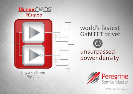 Peregrine Semiconductor unveils the world's fastest gallium nitride (GaN) field-effect transistor (FET) driver, the UltraCMOS® PE29100.